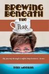 brewing_beneath_the_perk